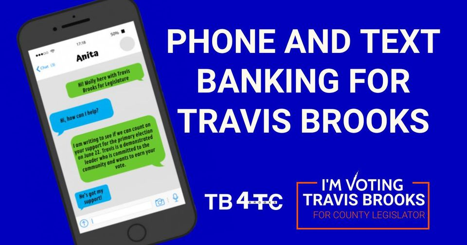 Phone & Text Banking for Travis Brooks