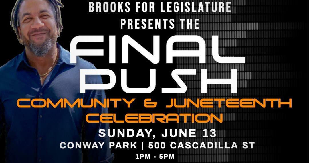 FINAL PUSH – Community and Juneteenth Celebration